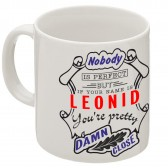"""Кружка """"If your name is Leonid, you are pretty…"""""""