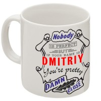 "Кружка ""If your name is Dmitriy, you are pretty…"""