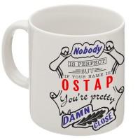 "Кружка ""If your name is Ostap, you are pretty…"""