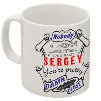 """Кружка """"If your name is Sergey, you are pretty…"""""""