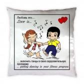 "Подушка ""Love Танцы"""