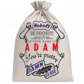 """Мешочек холщовый подарочный """"If your name is Adam, you are pretty…"""""""