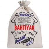 "Мешочек холщовый подарочный ""If your name is Bahtiyar, you are pretty…"""