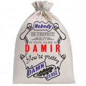 """Мешочек холщовый подарочный """"If your name is Damir, you are pretty…"""""""