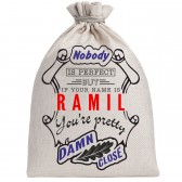 "Мешочек холщовый подарочный ""If your name is Ramil, you are pretty…"""