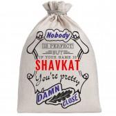 """Мешочек холщовый подарочный """"If your name is Shavkat, you are pretty…"""""""