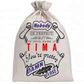 """Мешочек холщовый подарочный """"If your name is Tima, you are pretty…"""""""
