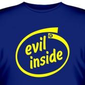 """Футболка """"Evil inside"""""""