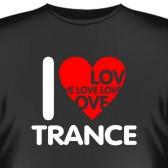 """Футболка """"I love trance"""""""