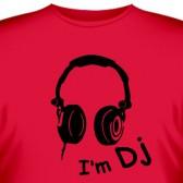 """Футболка """"I am DJ"""""""