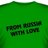 "Футболка ""From russia with love"""