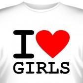 """Футболка """"I love girls"""""""
