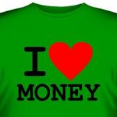 """Футболка """"I love money"""""""