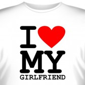"Футболка ""I love my girlfriend"""