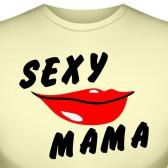 """Футболка """"Sexy mama"""""""