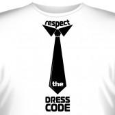 "Футболка ""Respect the Dress Code"""