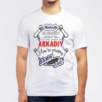 "Футболка мужская ""If your name is Arkadiy, you are pretty…"""