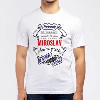 "Футболка мужская ""If your name is Miroslav, you are pretty…"""