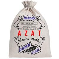"""Мешочек холщовый подарочный """"If your name is Azat, you are pretty…"""""""