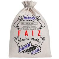 """Мешочек холщовый подарочный """"If your name is Faiz, you are pretty…"""""""