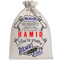 """Мешочек холщовый подарочный """"If your name is Hamid, you are pretty…"""""""