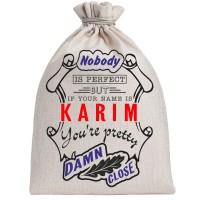 """Мешочек холщовый подарочный """"If your name is Karim, you are pretty…"""""""