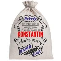 """Мешочек холщовый подарочный """"If your name is Konstantin, you are pretty…"""""""