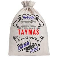 """Мешочек холщовый подарочный """"If your name is Taymas, you are pretty…"""""""