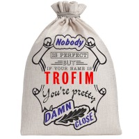 """Мешочек холщовый подарочный """"If your name is Trofim, you are pretty…"""""""