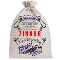 """Мешочек холщовый подарочный """"If your name is Zinnur, you are pretty…"""""""