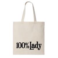 """Сумка шоппер """"100% Lady"""""""