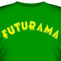 "Футболка ""Futurama"""