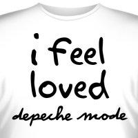 """Футболка """"Depeche Mode - I feel loved"""""""