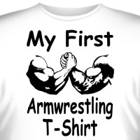 "Футболка ""My first armwrestling T-Shirt"""